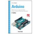 Arduino : Maîtrisez sa programmation