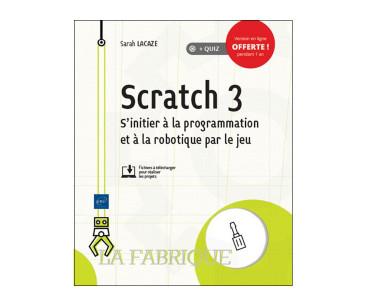 Scratch 3: s'initier à la programmation par le jeu