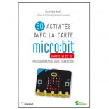 50 activités avec la carte micro:bit