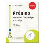 Arduino: Apprivoisez l'électronique et le codage