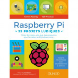 Raspberry Pi: 35 projets ludiques